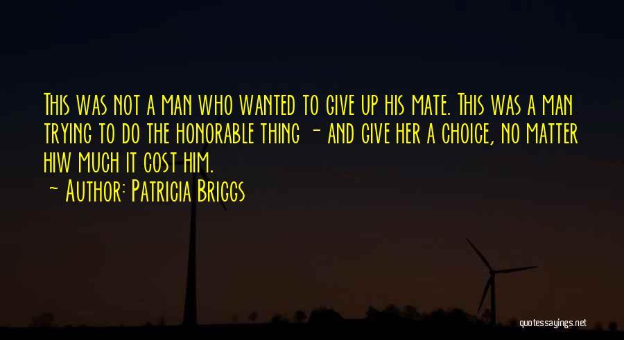 Patricia Briggs Quotes 1065624