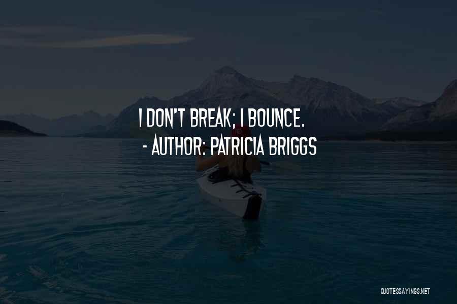 Patricia Briggs Quotes 1087847