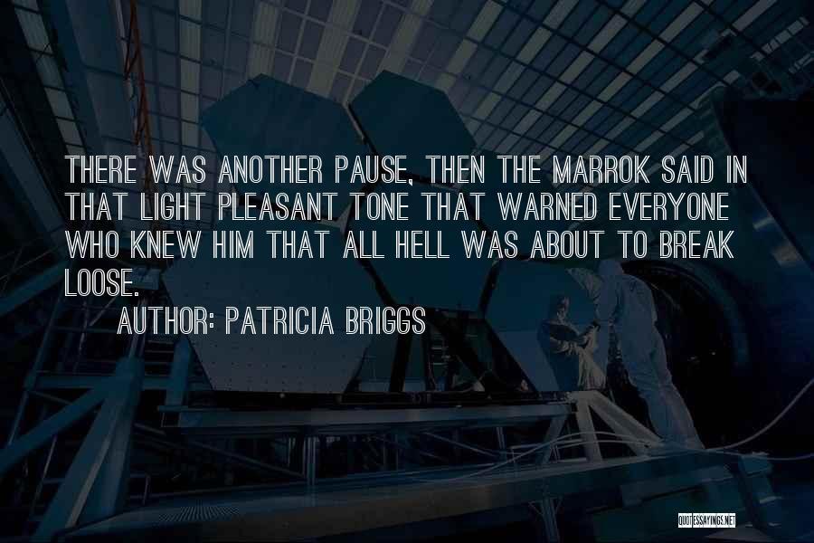 Patricia Briggs Quotes 1095433