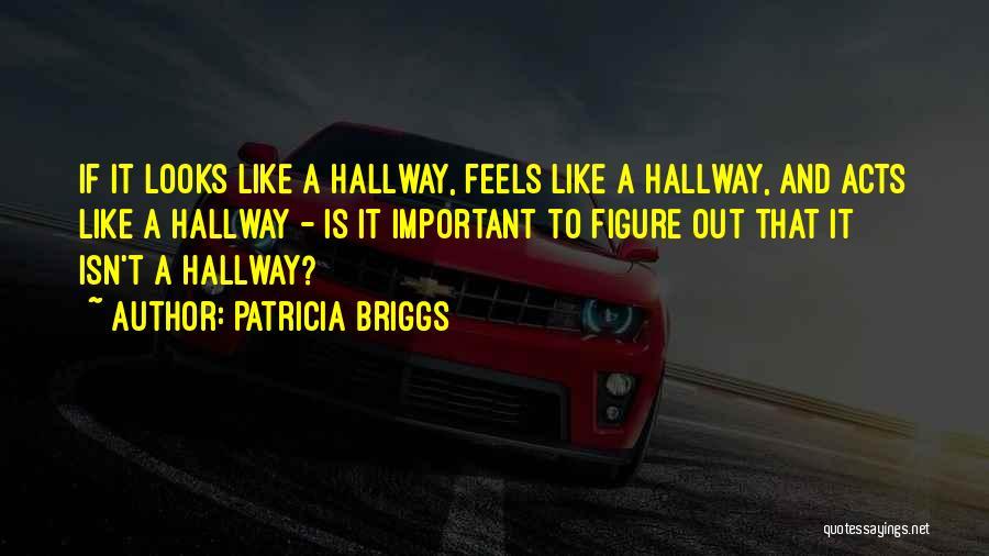 Patricia Briggs Quotes 1255196