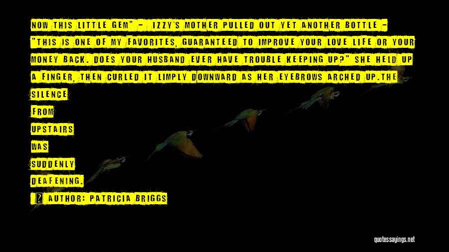 Patricia Briggs Quotes 1295508