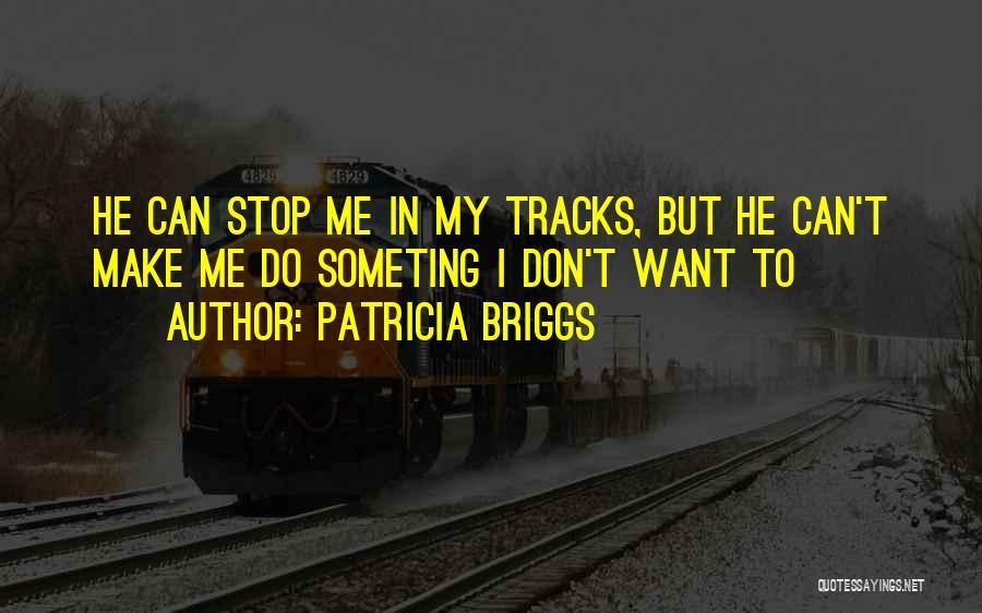 Patricia Briggs Quotes 1323300