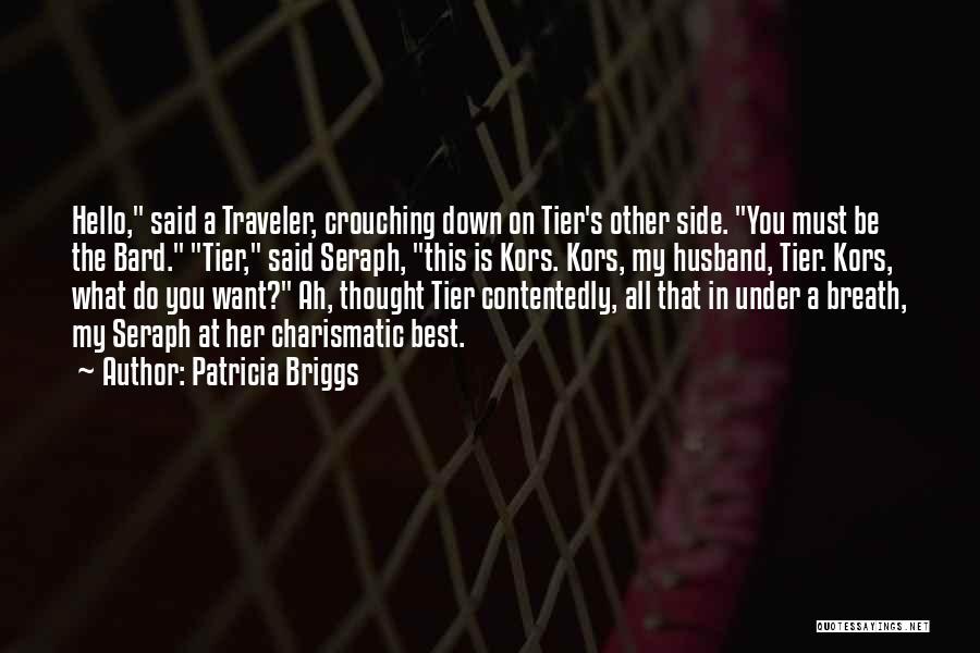 Patricia Briggs Quotes 1375509