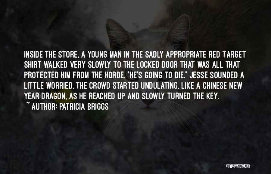 Patricia Briggs Quotes 1379847