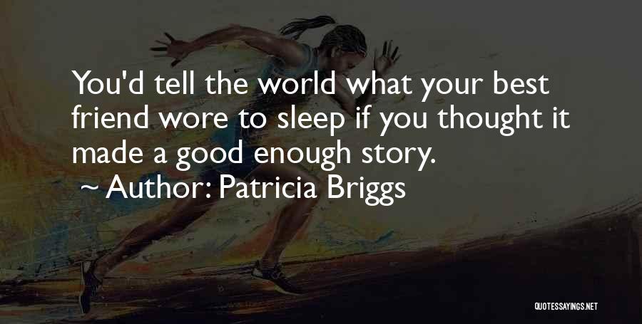 Patricia Briggs Quotes 1411769