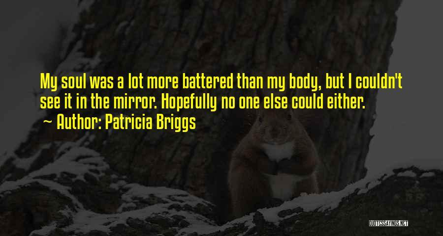 Patricia Briggs Quotes 1434368
