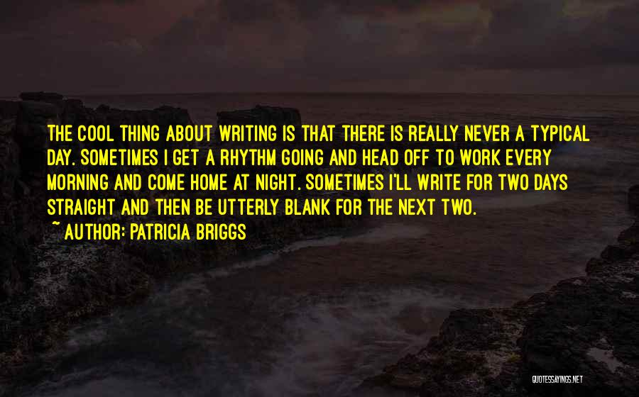 Patricia Briggs Quotes 1468850