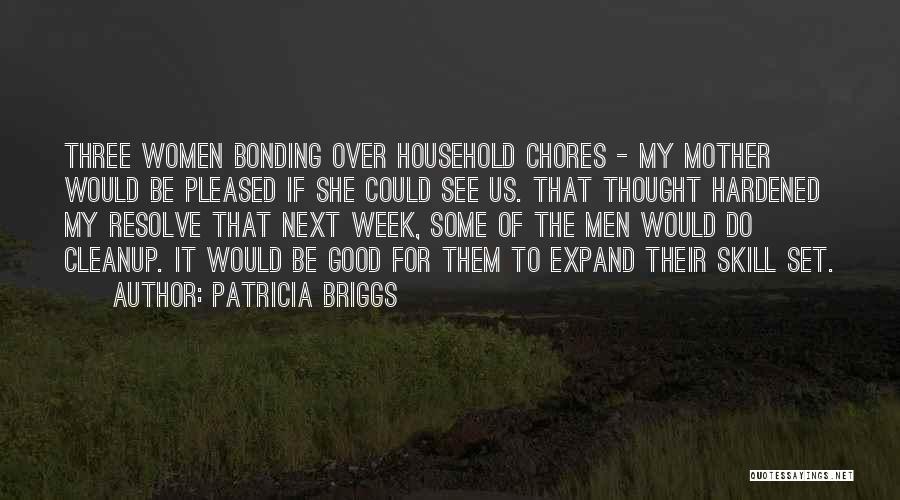 Patricia Briggs Quotes 1472323
