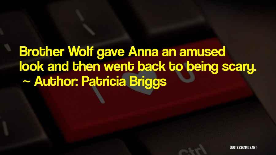 Patricia Briggs Quotes 1496366