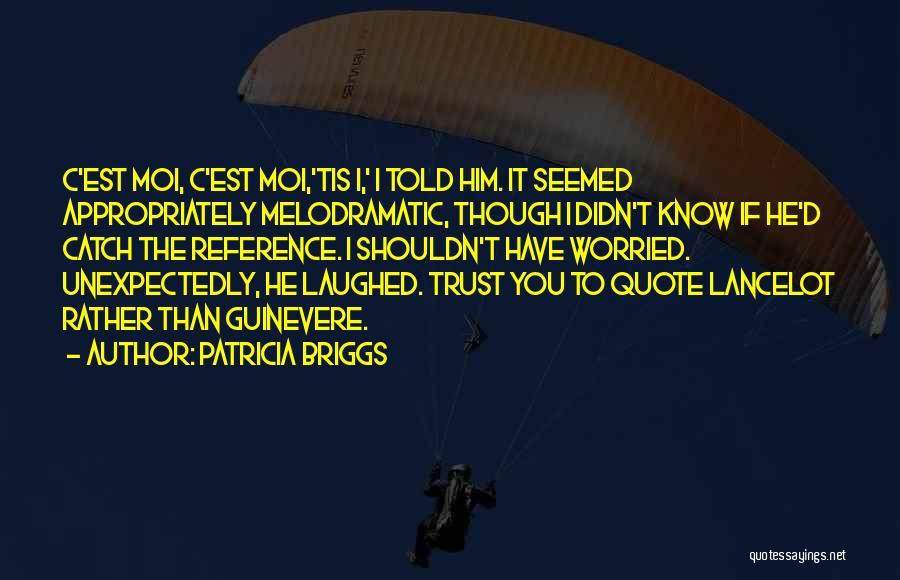 Patricia Briggs Quotes 1528902