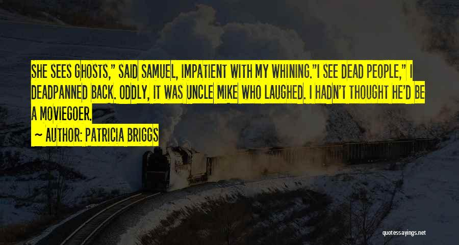 Patricia Briggs Quotes 161690