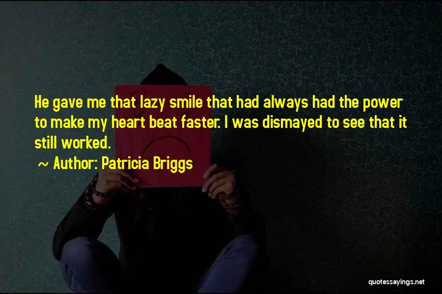 Patricia Briggs Quotes 1648976