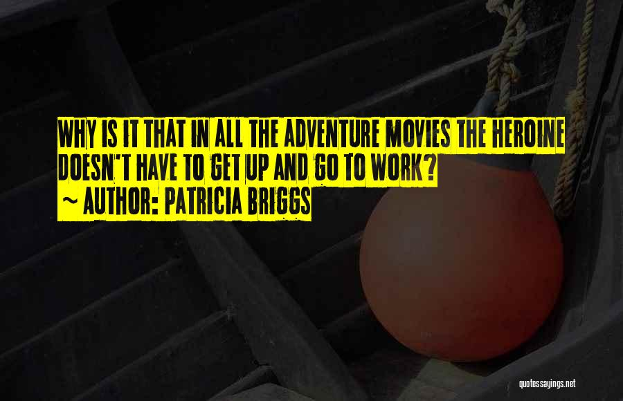 Patricia Briggs Quotes 173580
