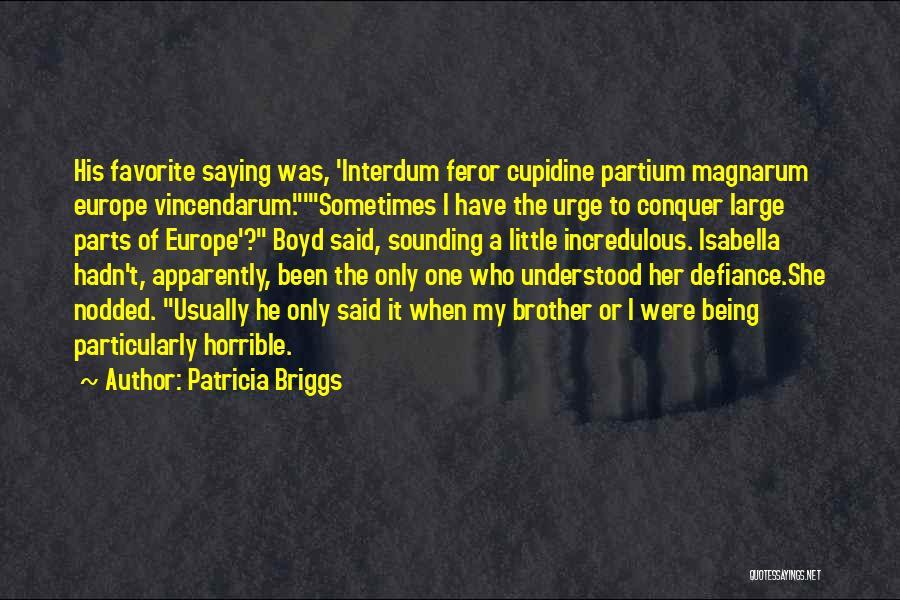 Patricia Briggs Quotes 1817618