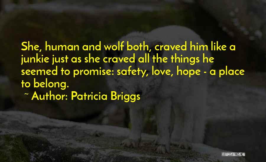 Patricia Briggs Quotes 1827956