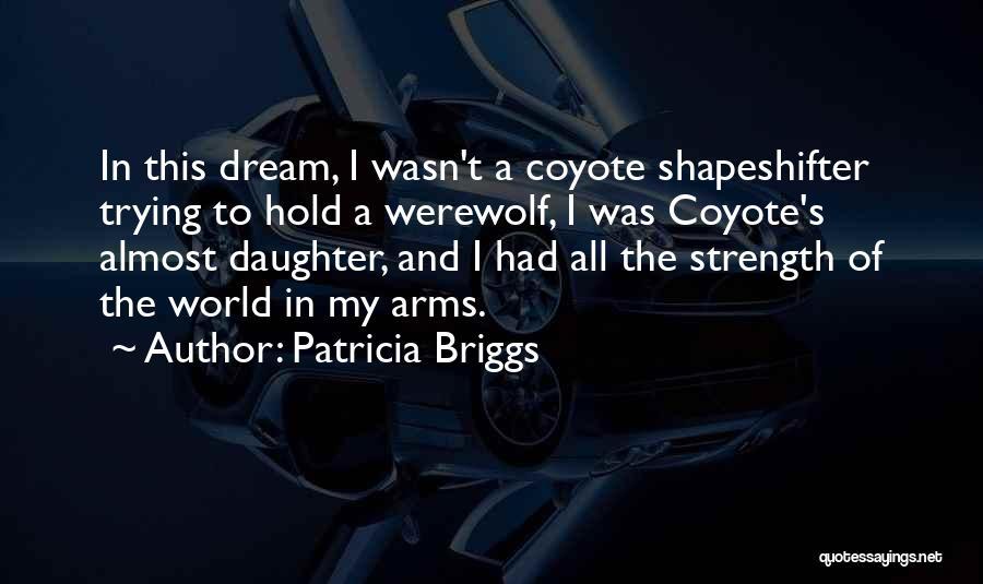 Patricia Briggs Quotes 1836863