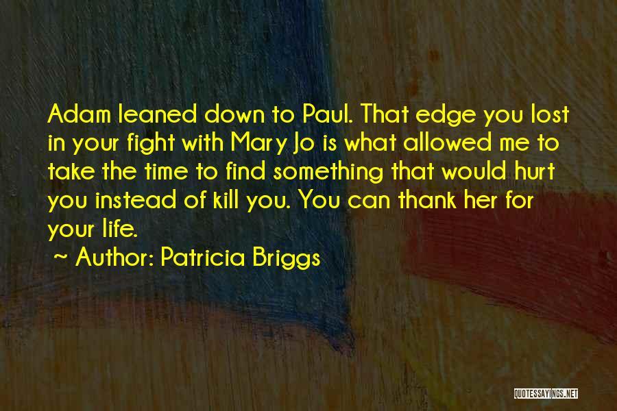 Patricia Briggs Quotes 1922136