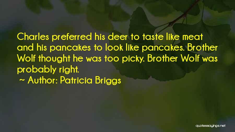 Patricia Briggs Quotes 196690