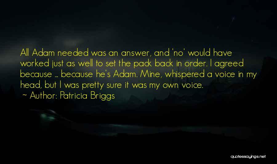 Patricia Briggs Quotes 2148558