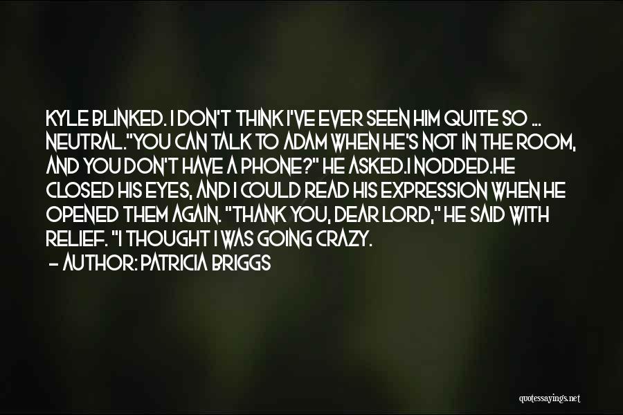Patricia Briggs Quotes 2162009