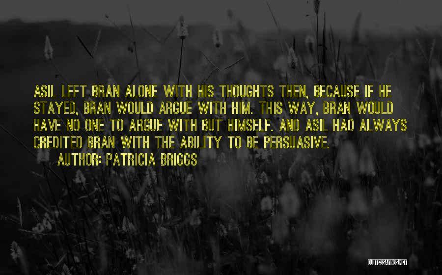 Patricia Briggs Quotes 2245286