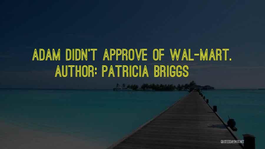 Patricia Briggs Quotes 233708