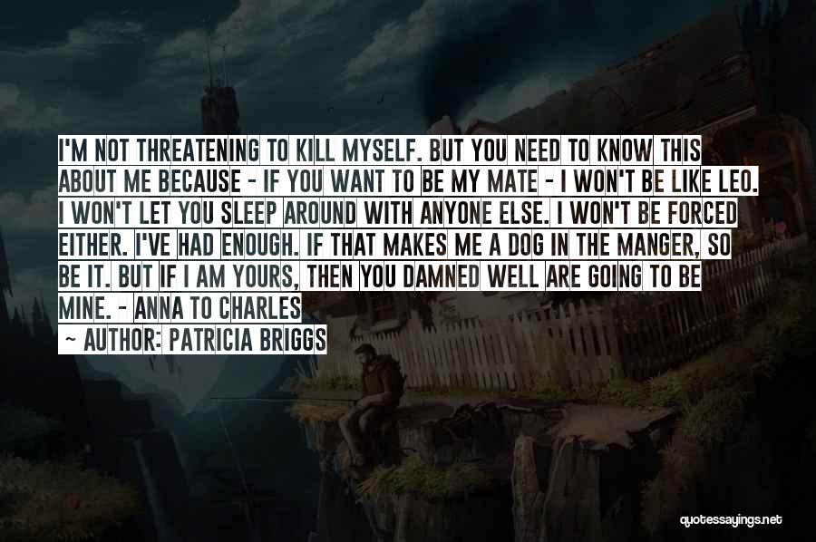 Patricia Briggs Quotes 246417