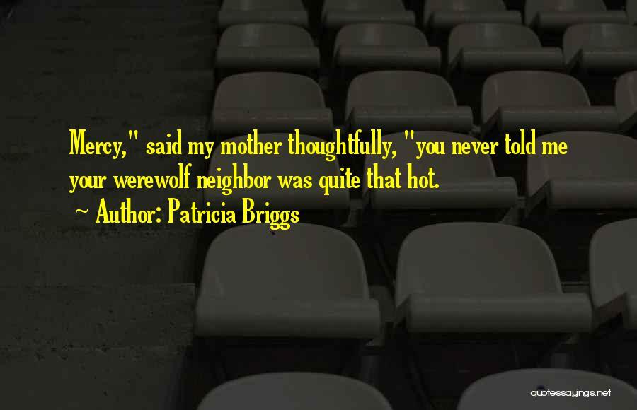 Patricia Briggs Quotes 299918