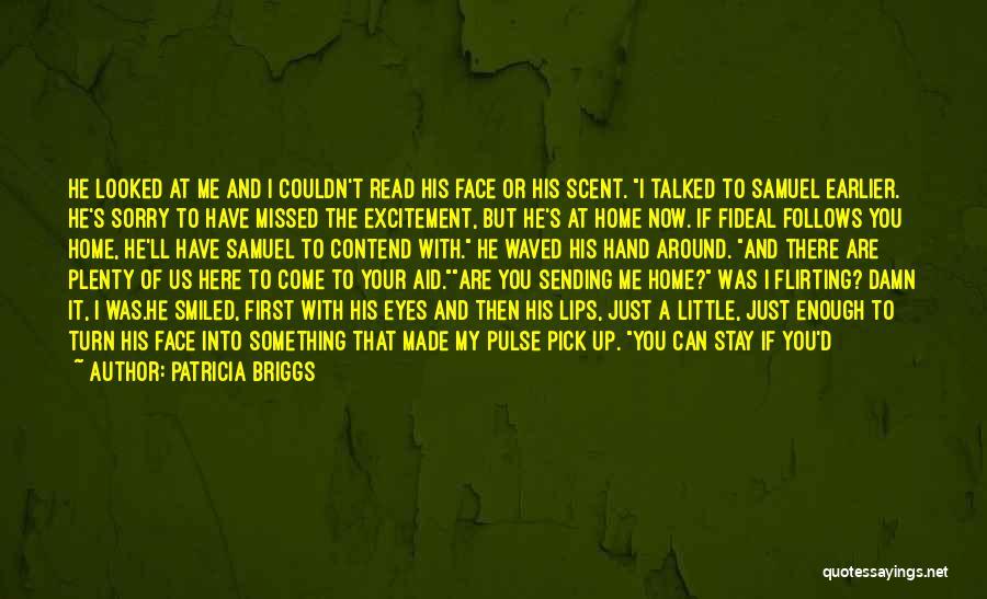 Patricia Briggs Quotes 497930
