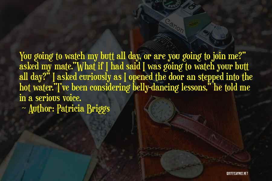 Patricia Briggs Quotes 551792