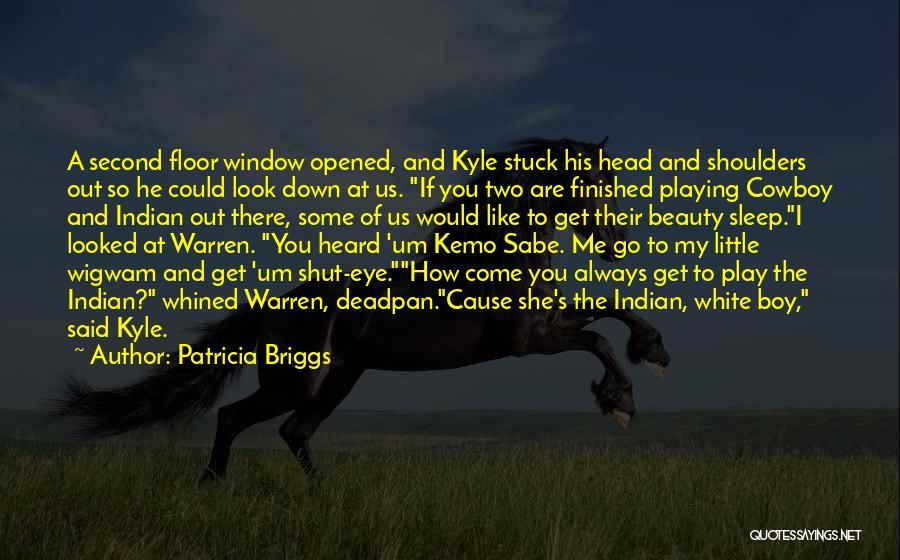 Patricia Briggs Quotes 646412