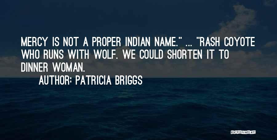 Patricia Briggs Quotes 653011