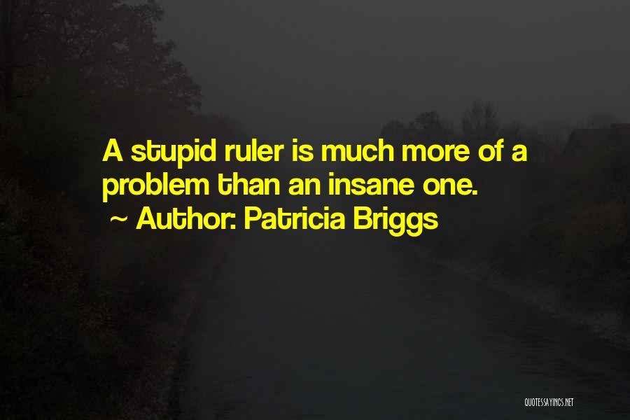 Patricia Briggs Quotes 654718