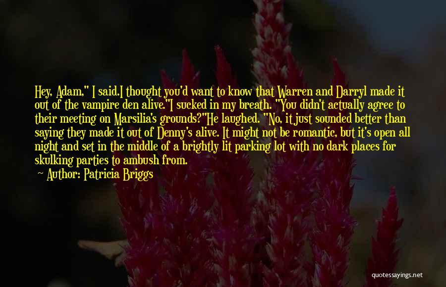 Patricia Briggs Quotes 710056