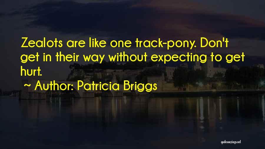 Patricia Briggs Quotes 802710