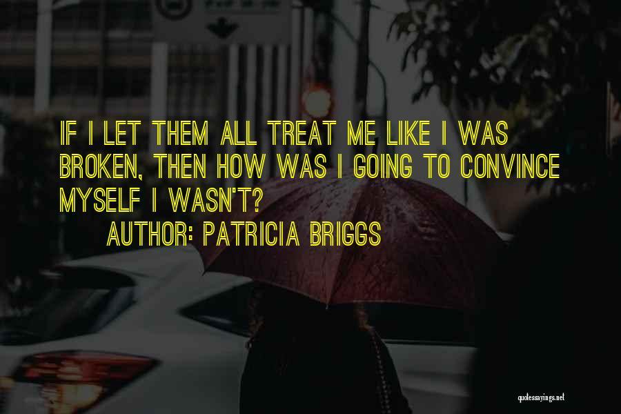Patricia Briggs Quotes 823490