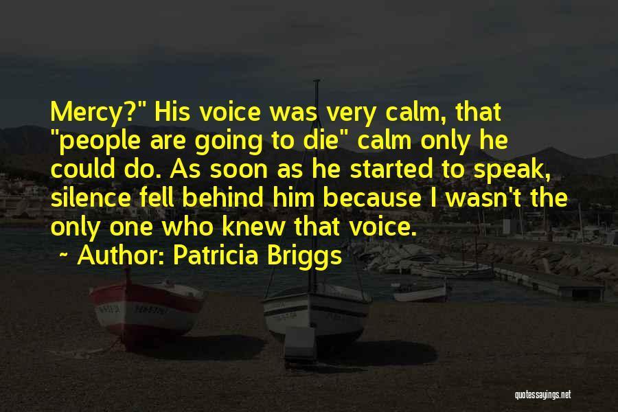 Patricia Briggs Quotes 857568