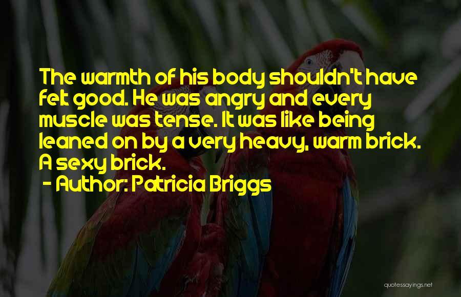 Patricia Briggs Quotes 924980