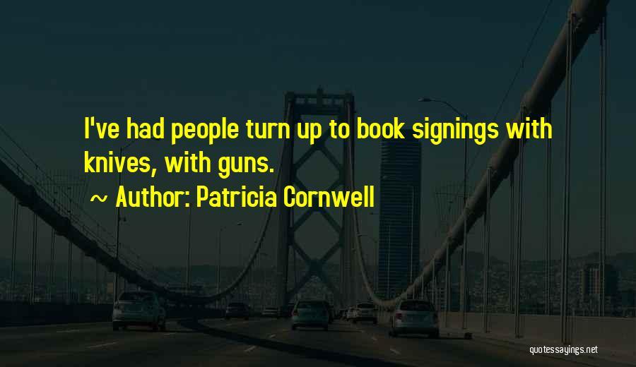 Patricia Cornwell Quotes 1092632
