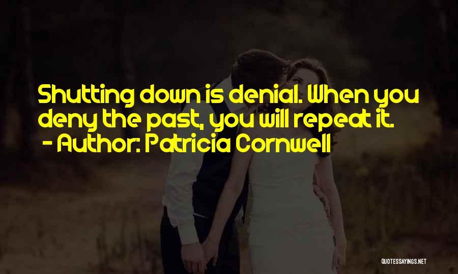 Patricia Cornwell Quotes 1121186