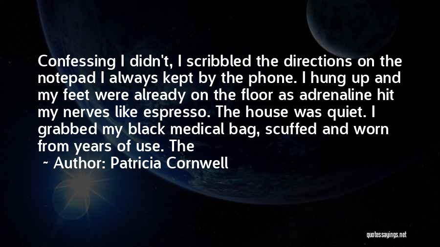Patricia Cornwell Quotes 1144757