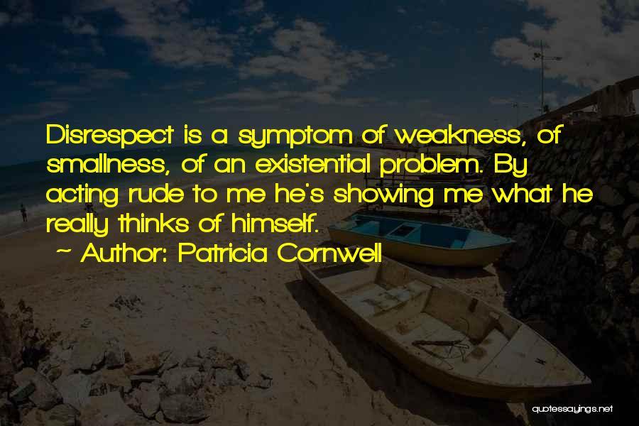 Patricia Cornwell Quotes 1208534