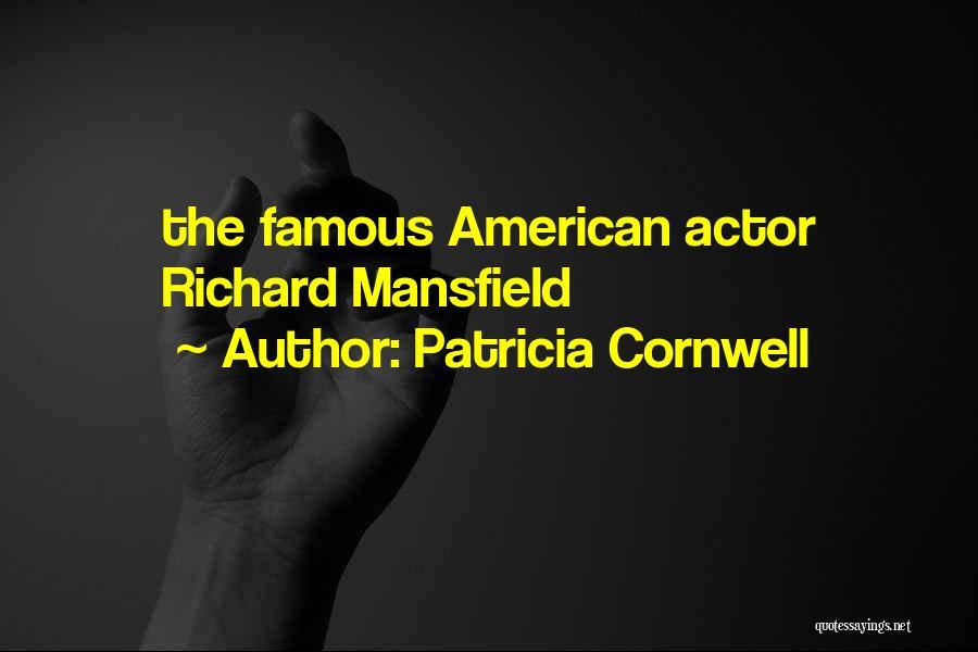 Patricia Cornwell Quotes 1255700