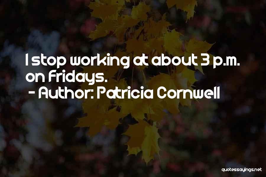 Patricia Cornwell Quotes 1349543