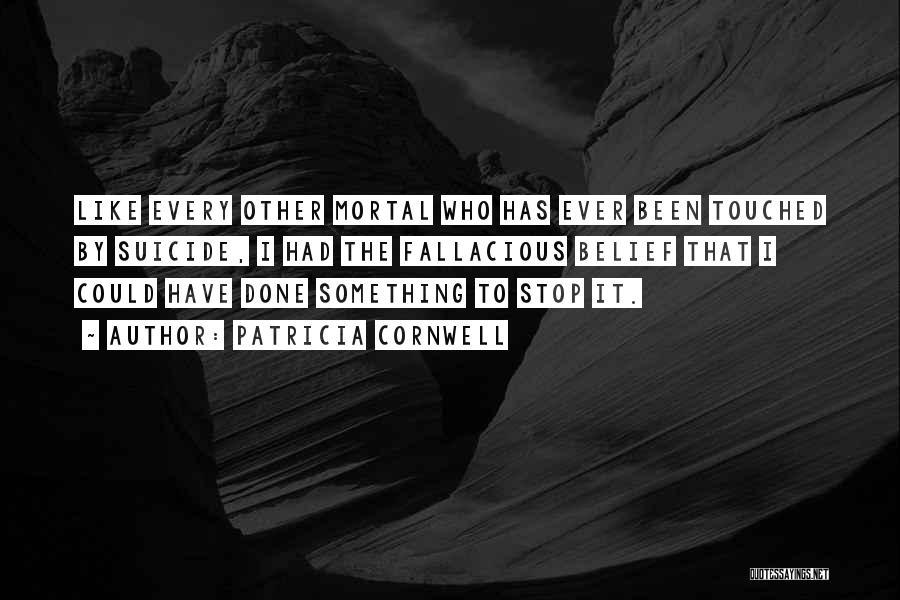 Patricia Cornwell Quotes 1532507