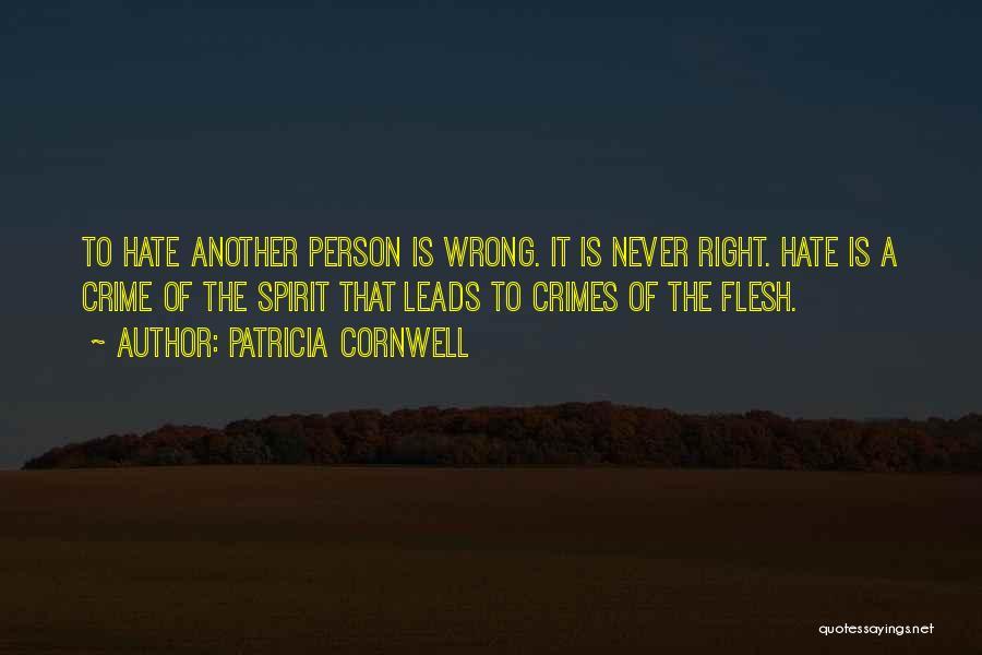Patricia Cornwell Quotes 157668