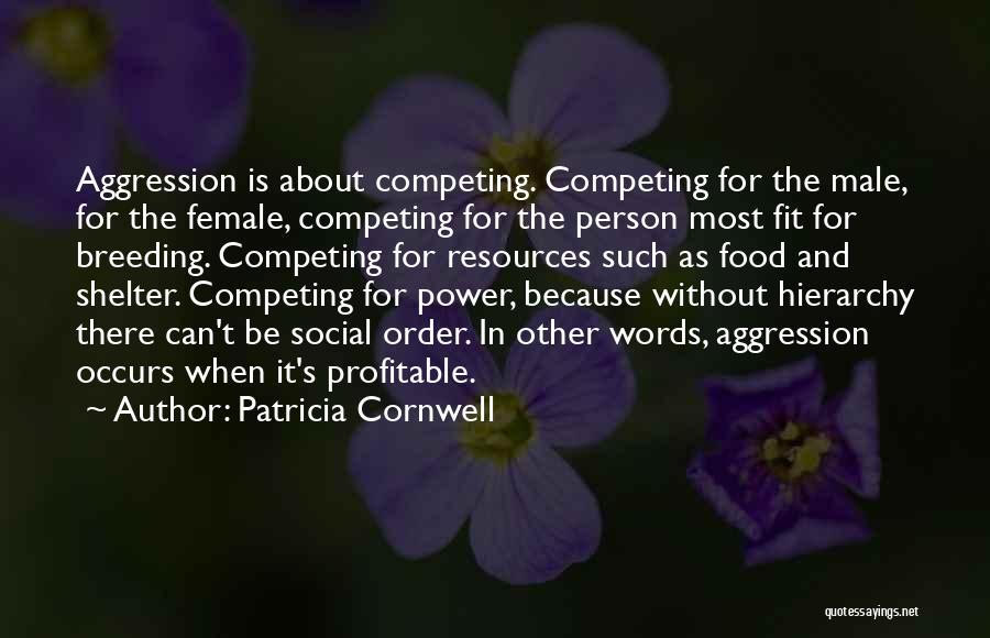 Patricia Cornwell Quotes 1583467