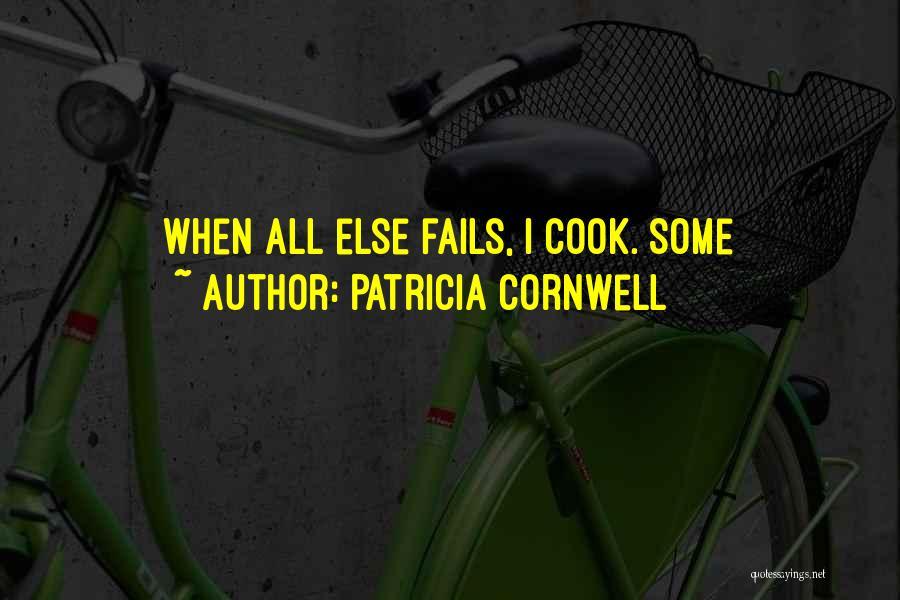 Patricia Cornwell Quotes 1685912