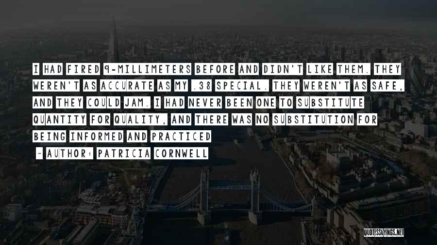Patricia Cornwell Quotes 1763529