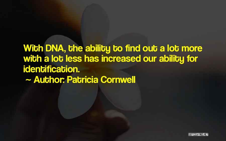 Patricia Cornwell Quotes 1797120